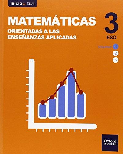 Pack matemáticas orientadas a enseñanzas aplicadas libro del alumno eso 3 (inicia dual)