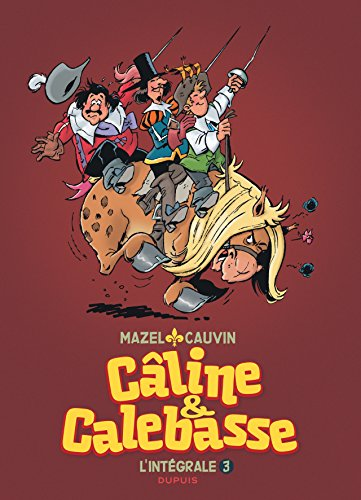 Câline et Calebasse - L'intégrale - tome 3 - Câline et Calebasse (intégrale) 1985-1992 par  Cauvin
