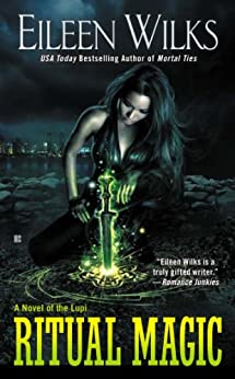 Ritual Magic (World of the Lupi Book 10) (English Edition) von [Wilks, Eileen]