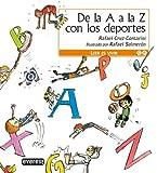 De la A a la Z con los deportes (Leer es vivir)