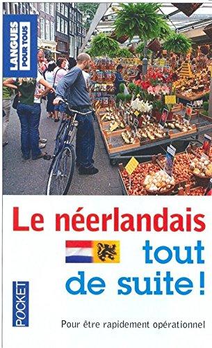 Le néerlandais tout de suite ! par Michel DEMONCEAU