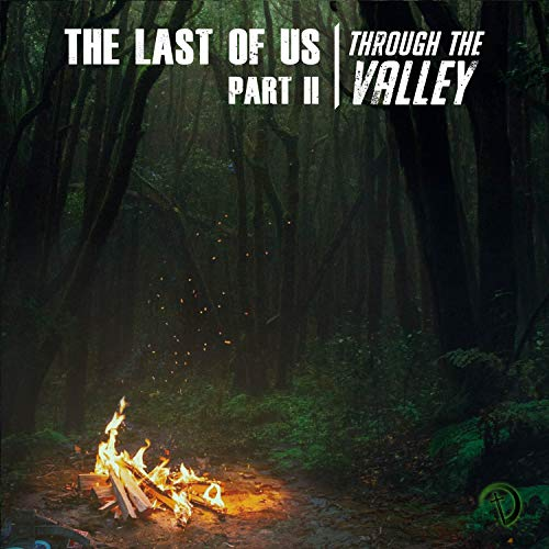 Through The Valley (From