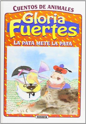 Pata Mete La Pata, La (Gloria Fuertes) por Gloria Fuertes