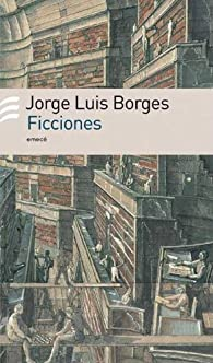 Ficciones/ Fiction par  Jorge Luis Borges