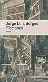 Ficciones/ Fiction par Jorge Luis Borges