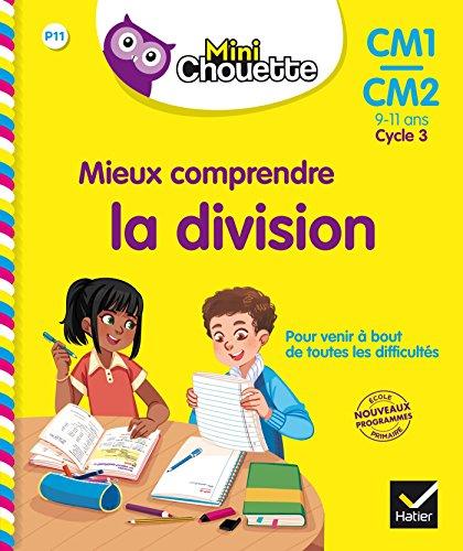 Mini Chouette - Mieux comprendre la division CM1/CM2 9-11 ans