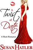 A Twist of Date (Better Date than Never Series Book 5) (English Edition)