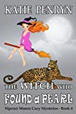 The Witch who Found a Pearl (Mpenzi Munro - Book 4) by Katie Penryn