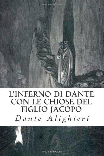 LInferno di Dante Alighieri con le chiose del figlio Jacopo