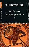 La Guerre du Péloponnèse. Tome II: Livres III, IV, V