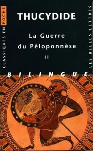 La Guerre du Ploponnse. Tome II: Livres III, IV, V