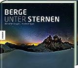 Berge unter Sternen - Bernd Willinger
