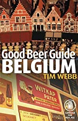 Good Beer Guide to Belgium by Tim Webb (31-May-2005) Paperback