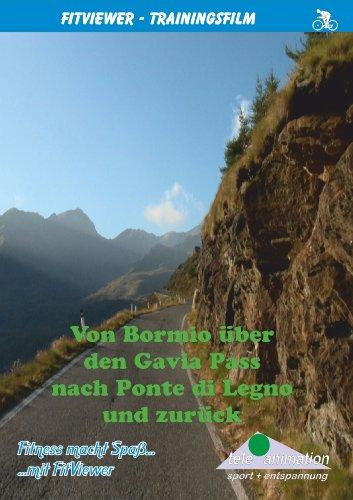 Von Bormio über den Passo Gavia nach Ponte di Legno und zurück - FitViewer Indoor Video Cycling Italien