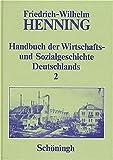 Handbuch der Wirtschafts- und Sozialgeschichte Deutschlands, 3 Bde. in 4 Teilbdn., Bd.2, Deutsche Wirtschaftsgeschichte und Sozialgeschichte im 19. Jahrhundert