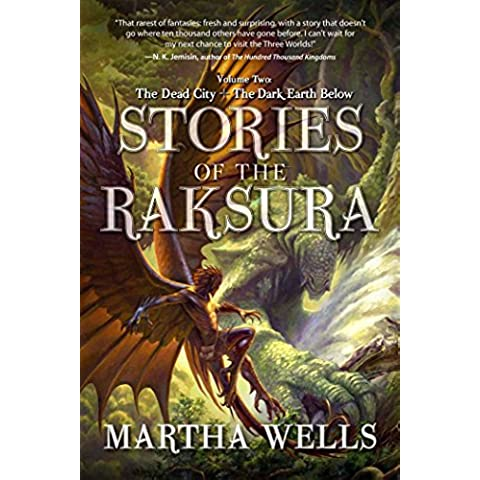 Stories of the Raksura: The Dead City & The Dark Earth Below (English Edition)