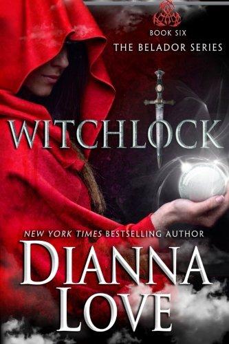 Witchlock: Belador Book 6: Volume 6