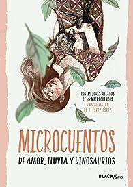 Microcuentos de amor, lluvia y dinosaurios par  @microcuentos