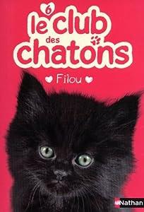 """Afficher """"Le club des chatons n° 6 Filou"""""""
