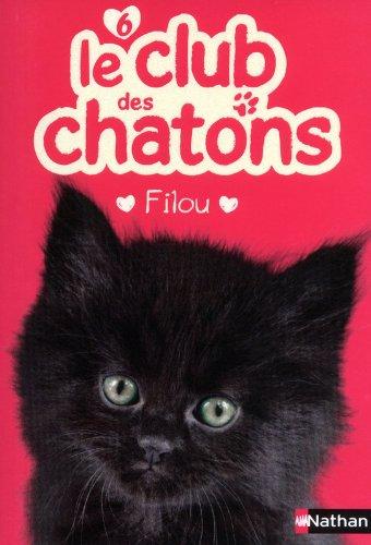 Le club des chatons n° 6 Filou