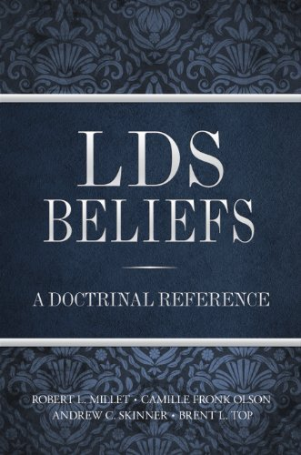 LDS Beliefs: A Doctrinal Reference by Robert L. Millet (2011-10-12)