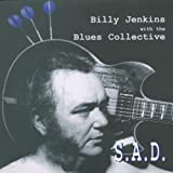 Songtexte von Billy Jenkins - S.A.D.