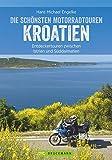 Motorradtouren Kroatien: Entdeckertouren zwischen Istrien und Süddalmatien