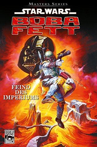 Star Wars Masters, Band 8 - Boba Fett - Feind des Imperiums (Star Wars - (Fett Clone Star Wars Wars Boba)