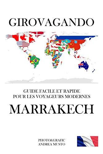 GIROVAGANDO: GUIDE FACILE ET RAPIDE POUR LES VOYAGEURS MODERNES