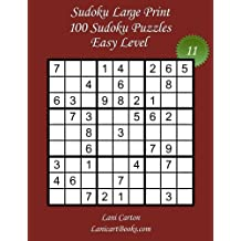 """Sudoku Large Print - Easy Level - N°11: 100 Easy Sudoku Puzzles – Puzzle Big Size (8.3""""x8.3"""") and Large Print (36 points): Volume 11"""