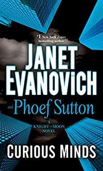 Curious Minds: A Knight and Moon Novel (English Edition) de [Evanovich, Janet, Sutton, Phoef]