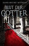 Blut der Götter: Roman