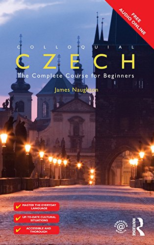 Colloquial Czech: The Complete Course for Beginners (English Edition)
