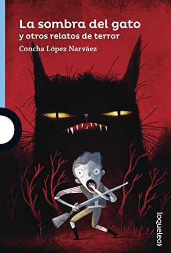 La sombra del gato y otros relatos de terror por Concha López Narváez