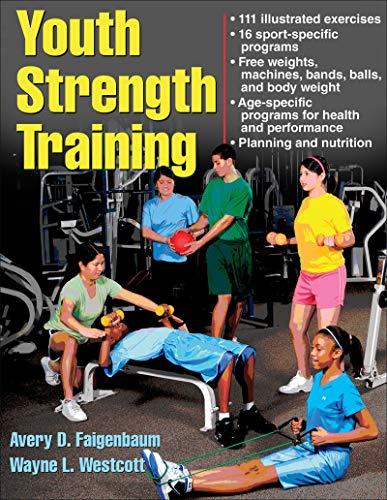 Youth Strength Training (Strength & Power for Young Athlete) por Avery Faigenbaum