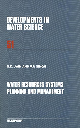 Water Resources Systems Planning and Management (Developments in Water Science Book 51) (English Edition) Vp Marine