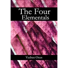 The Four Elementals: Evoking Sylphs, Gnomes, Undines and Salamanders (English Edition)