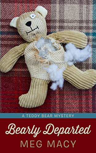 Bearly Departed (Teddy Bear Mystery: Wheeler Publishing Large Print Cozy Mystery, Band 1)