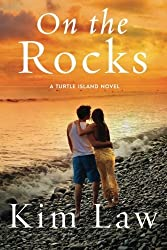 On the Rocks (A Turtle Island Novel) by Kim Law (2016-01-12)