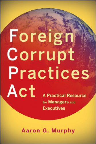 Foreign Corrupt Practices Act A Practical Resource For