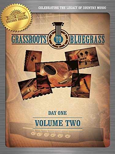 grassroots-to-bluegrass-volume-two-day-one