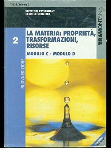 La materia: propriet, trasformazioni, risorse. Per gli Ist. Tecnici: 2