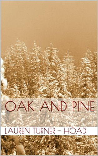 Oak And Pine (English Edition)