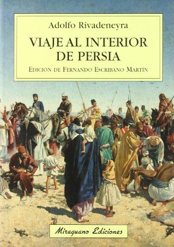 Viaje al interior de Persia (Viajes y Costumbres) por Adolfo Rivadeneyra