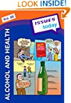 Alcohol and Health: 85 (Issues Today)