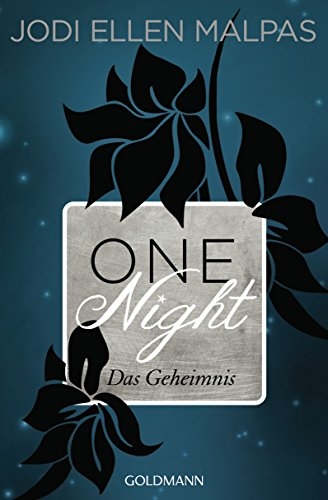 One Night - Das Geheimnis  -: Die One Night-Saga 2 von [Malpas, Jodi Ellen]