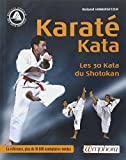 Karaté Kata : Les 30 katas du shotokan