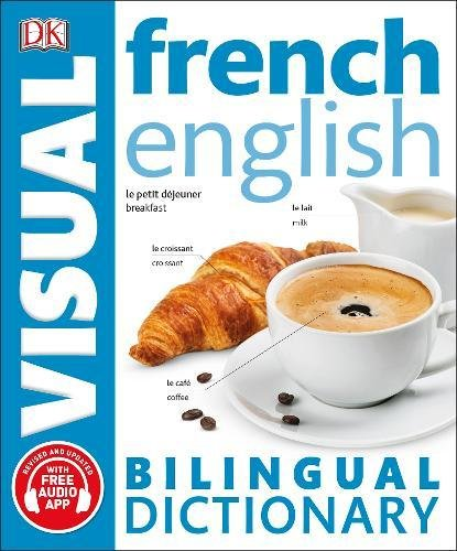 French English Bilingual Visual Dictionary (DK Bilingual Dictionaries)