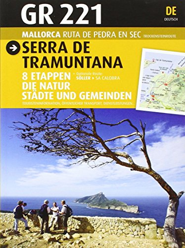 GR 221 Serra de Tramuntana. Mallorca