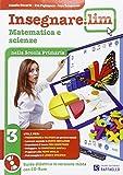 Insegnare Lim. Matematica e scienze. Per la 3ª classe elementare